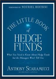 The Little Book of Hedge Funds by Anthony Scaramucci