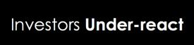 underreact underreact investors under react underreact to new information